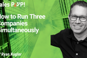How to Run Three Companies Simultaneously (video)
