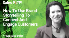 How To Use Brand Storytelling To Connect And Engage Customer (video)