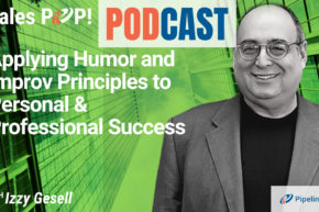 🎧  Applying Humor and Improv Principles to Personal & Professional Success