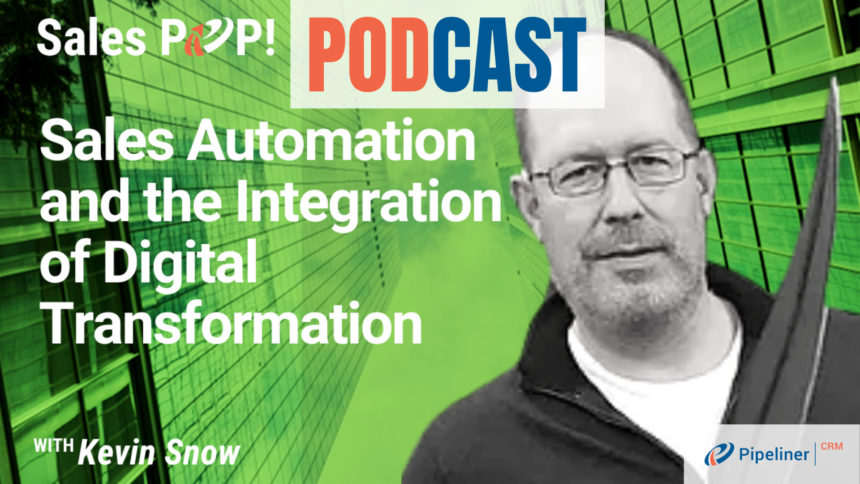 🎧 Sales Automation and The Integration of Digital Transformation