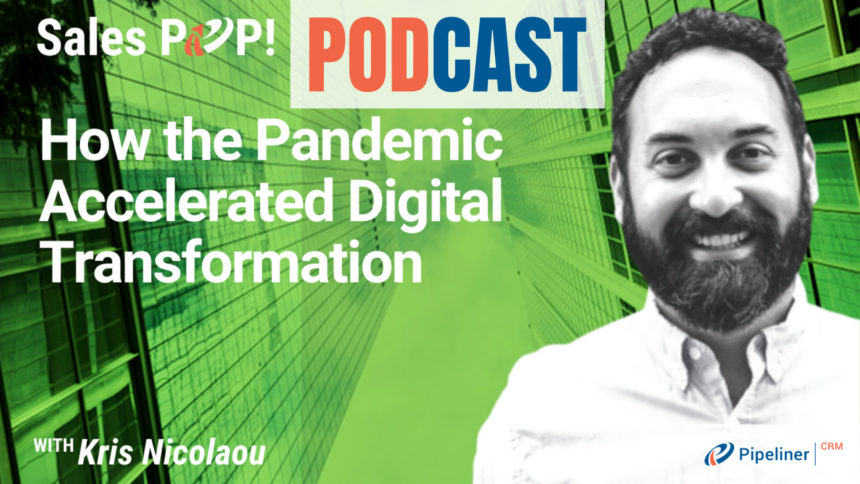 🎧  How the Pandemic Accelerated Digital Transformation