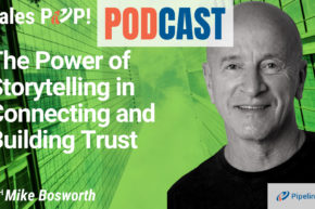 🎧 The Power of Storytelling  in Connecting and Building Trust