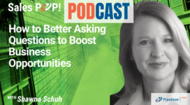 🎧 How to Better Asking Questions to Boost Business Opportunities