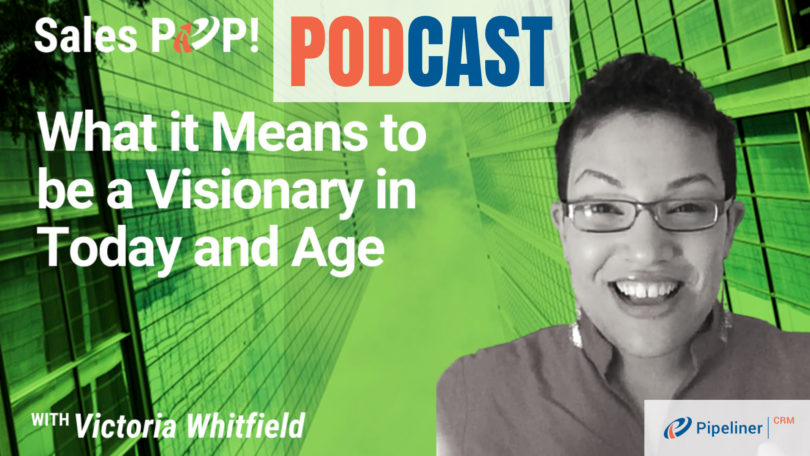 🎧  What it Means to be a Visionary in Today and Age