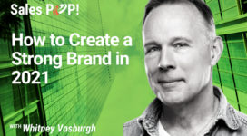 How to Create a Strong Brand in 2021 (video)