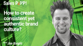 How to create consistent yet authentic brand culture? (video)