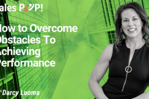 How to Overcome Obstacles To Achieving Performance (video)