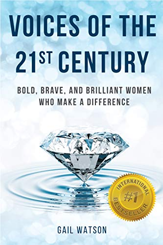 Voices of the 21st Century: Bold, Brave, and Brilliant Women Who Make a Difference Cover