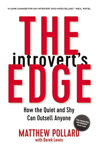 The Introvert's Edge: How the Quiet and Shy Can Outsell Anyone Cover