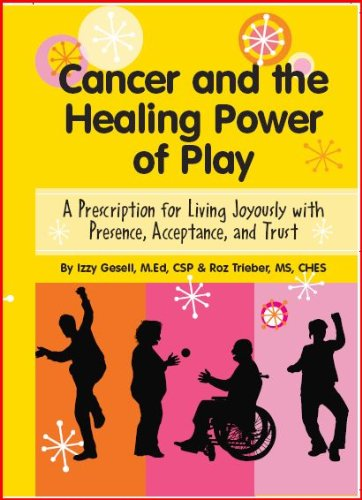 Cancer and the Healing Power of Play Cover