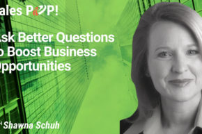 Ask Better Questions to Boost Business Opportunities (video)