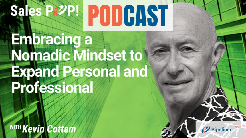 🎧 Embracing a Nomadic Mindset to Expand Personal and Professional