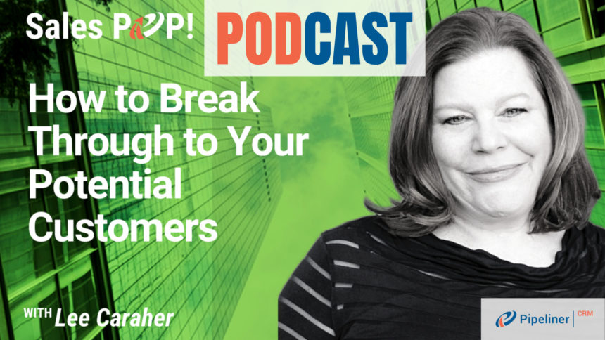 🎧  How to Break Through to Your Potential Customers