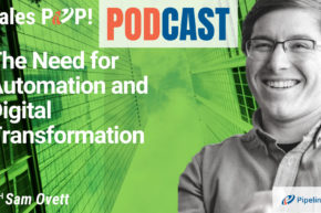 🎧  The Need for Automation and Digital Transformation
