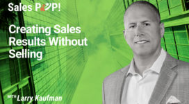 Creating Sales Results Without Selling (video)