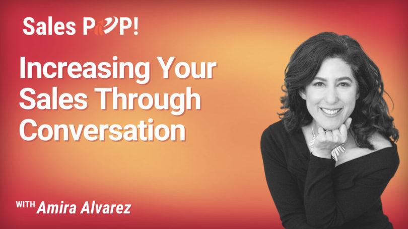 Increasing Your Sales Through Conversation