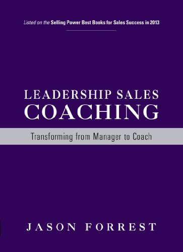 Leadership Sales Coaching: Transforming from Manager to Coach Cover