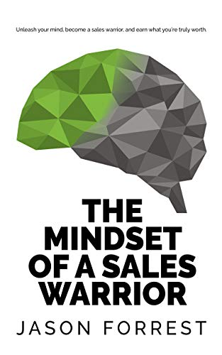 The Mindset of a Sales Warrior Cover