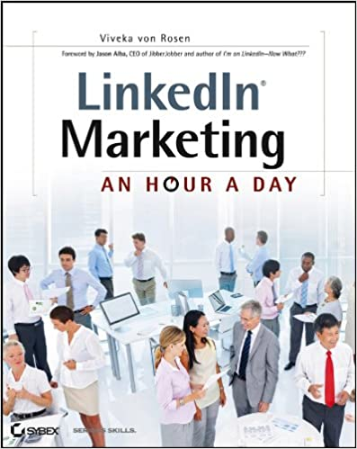 LinkedIn Marketing: An Hour a Day Cover