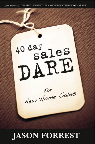 40 Day Sales Dare for New Homes Sales Cover
