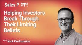Helping Investors Break Through Their Limiting Beliefs (video)