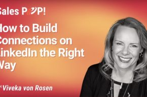 How to Build Connections on LinkedIn the Right Way (video)