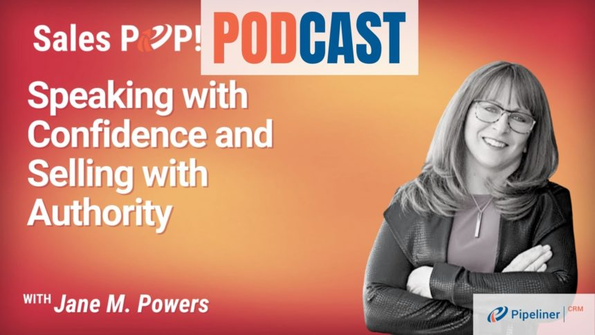🎧  Speaking with Confidence and Selling with Authority