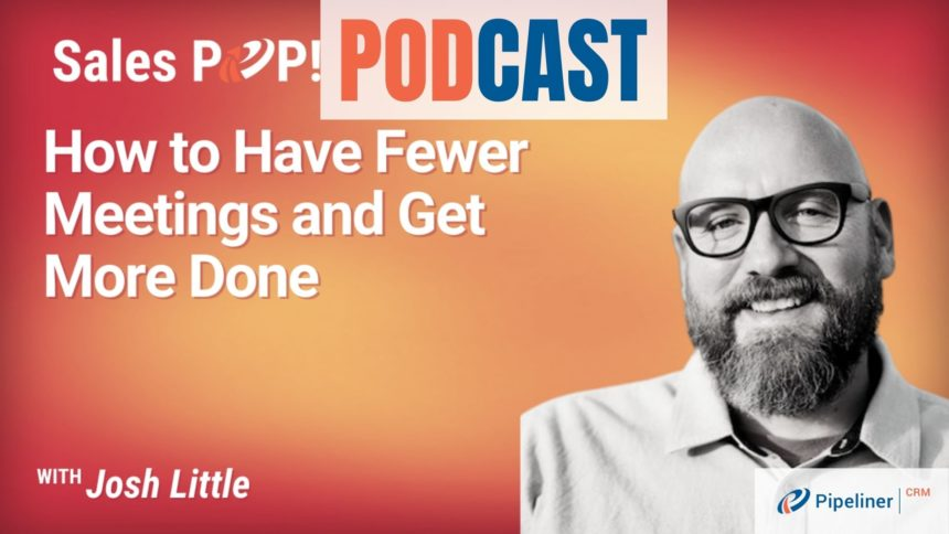 🎧 How to Have Fewer Meetings and Get More Done