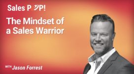 The Mindset of a Sales Warrior (video)