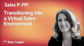 Transitioning into a Virtual Sales Environment (video)