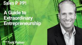 A Guide to Extraordinary Entrepreneurship (video)