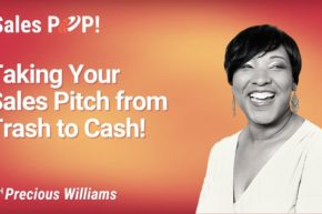 Taking Your Sales Pitch from Trash to Cash! (video)