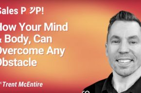 How Your Mind and Body, Can Overcome Any Obstacle (video)