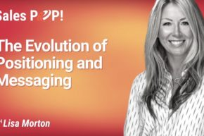 The Evolution of Positioning and Messaging (video)