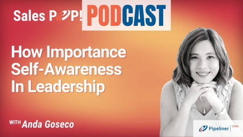 🎧  How Importance Self-Awareness In Leadership