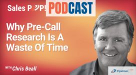 🎧  Why Pre-Call Research Is A Waste Of Time