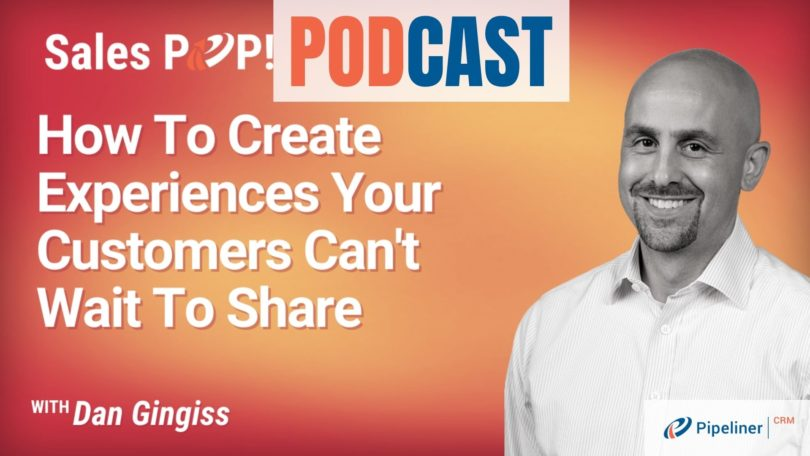 🎧  How To Create Experiences Your Customers Can't Wait To Share