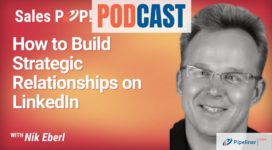 🎧  How to Build Strategic Relationships on LinkedIn