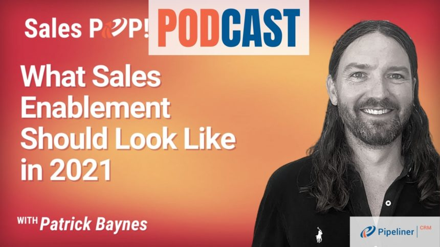 🎧  What Sales Enablement Should Look Like in 2021