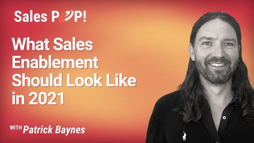 What Sales Enablement Should Look Like in 2021 (video)